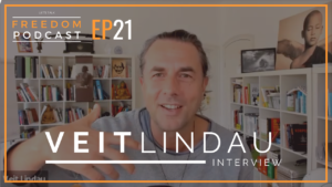 Veit Lindau Interview 2019 Lets Talk Freedom Podcast